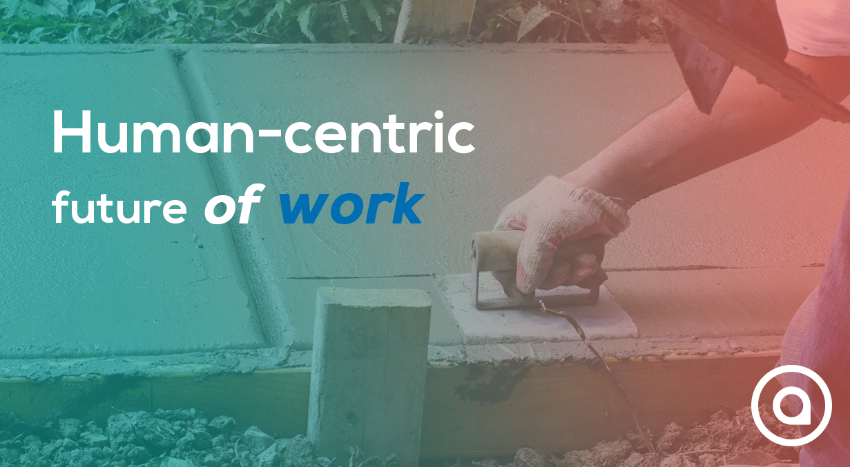 Human-centric future of work