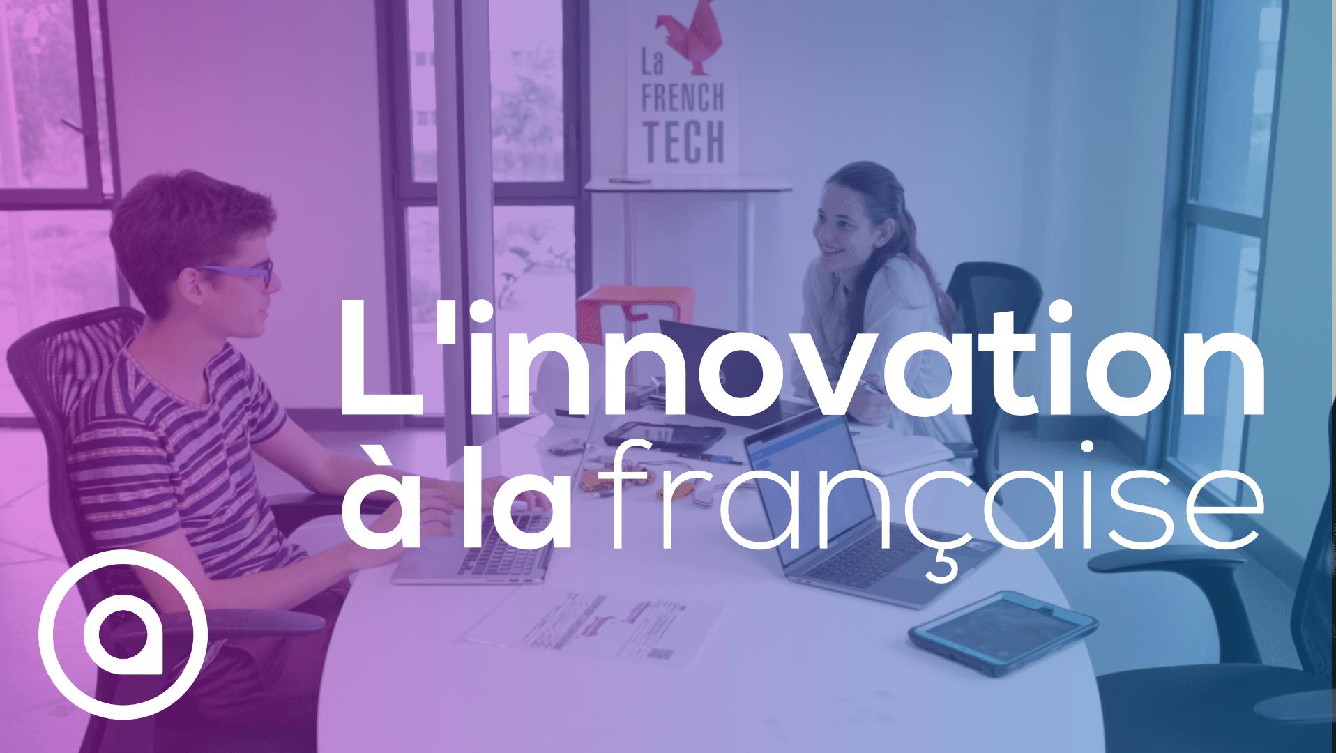 Innovation à la française équipe startup travail projet