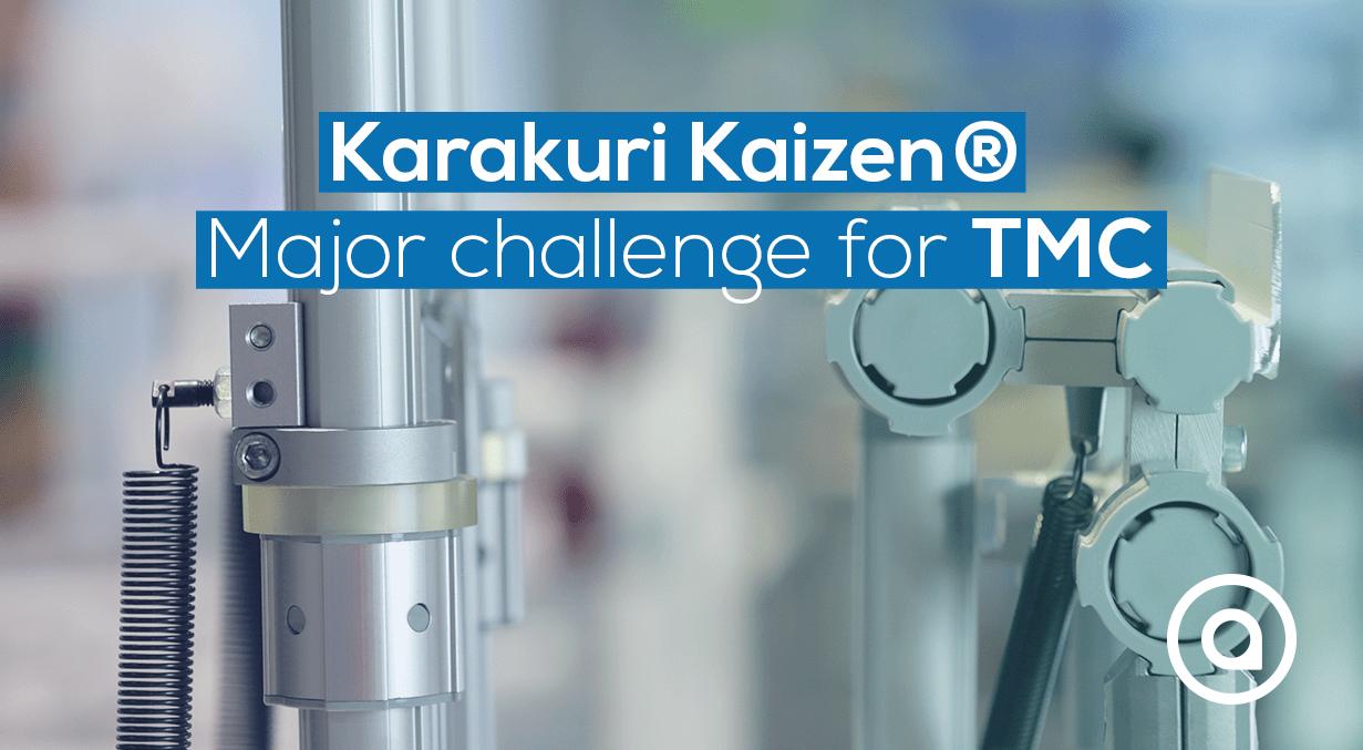 Karakuri Kaizen® enjeu majeur pour TMC